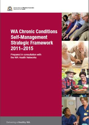 Cover of WA Chronic Conditions Self-Management Strategic Framework 2011-2015 on red page with white writing, 4 separate images appear on the page - image 1 elderly people reaching towards their toes, an elderly man and woman looking at a computer, elderly man and woman looking at fresh produce in a basket, nurse taking an Aboriginal woman's pulse.