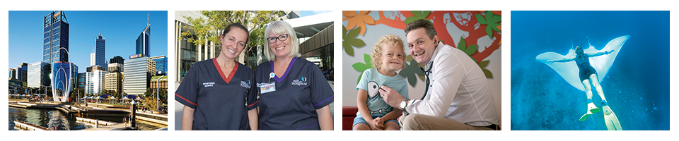 Banner: Four images of Perth buildings, two female nurses, a male doctor with a child patient, and underwater image of snorkelling with a manta ray.